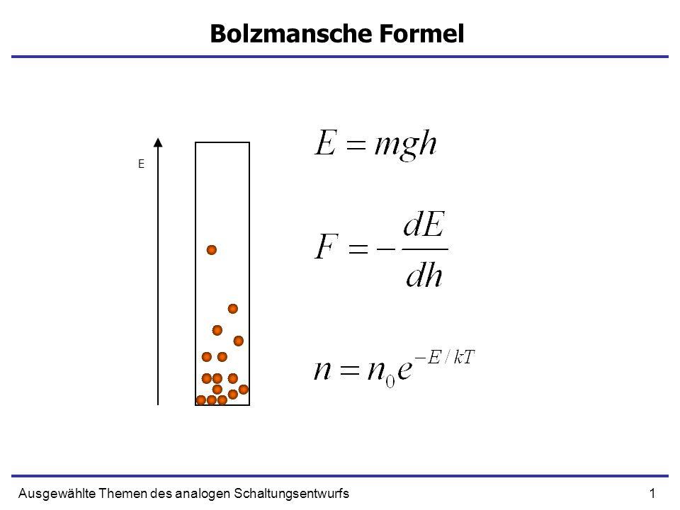 Bolzmansche Formel Ausgewählte Themen des analogen Schaltungsentwurfs