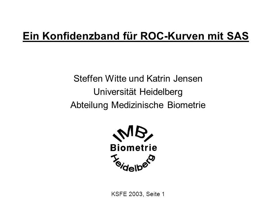 Ein Konfidenzband für ROC-Kurven mit SAS