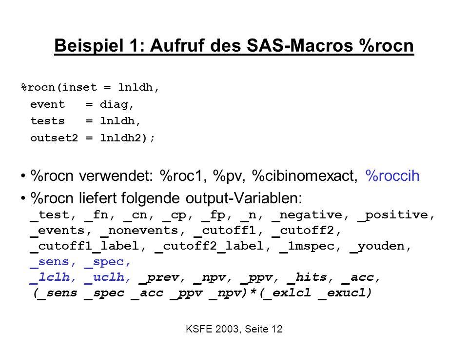 Beispiel 1: Aufruf des SAS-Macros %rocn