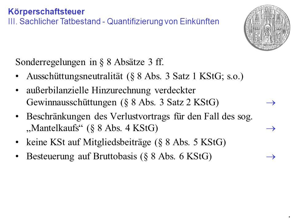 Sonderregelungen in § 8 Absätze 3 ff.
