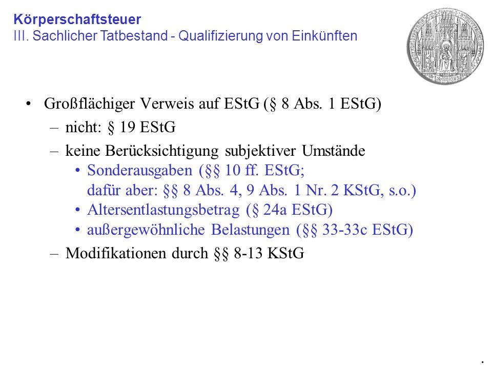 Großflächiger Verweis auf EStG (§ 8 Abs. 1 EStG) nicht: § 19 EStG