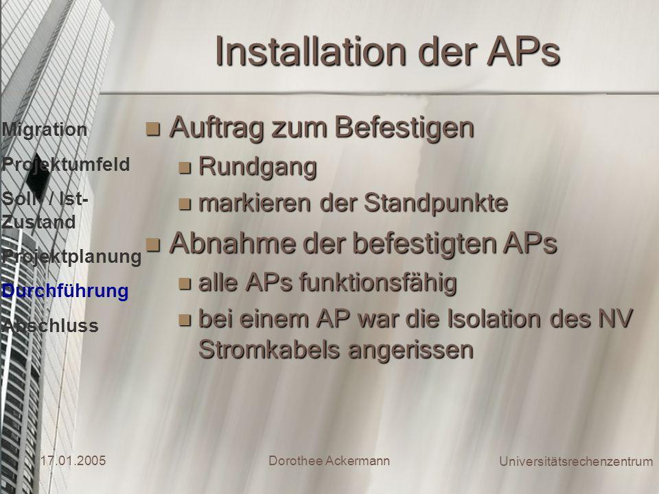 Installation der APs Auftrag zum Befestigen