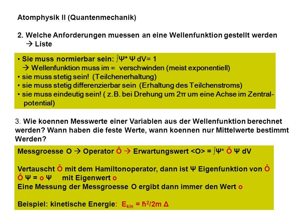 Atomphysik II (Quantenmechanik)