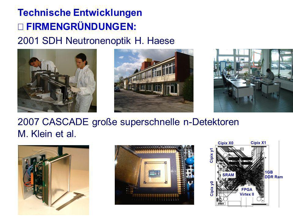 Technische Entwicklungen  FIRMENGRÜNDUNGEN:
