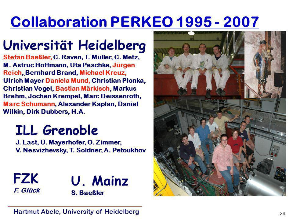 Collaboration PERKEO 1995 - 2007