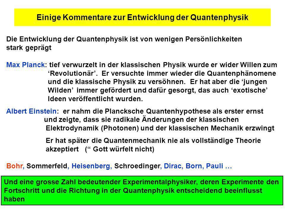 Einige Kommentare zur Entwicklung der Quantenphysik