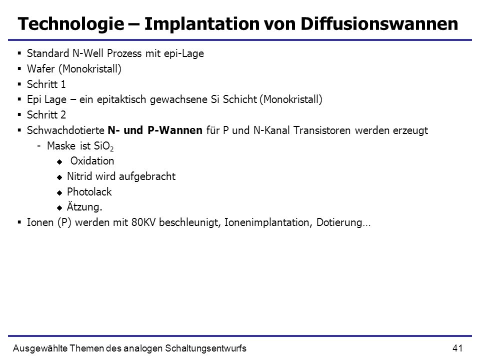 Technologie – Implantation von Diffusionswannen