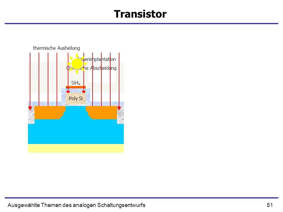 Transistor Ausgewählte Themen des analogen Schaltungsentwurfs
