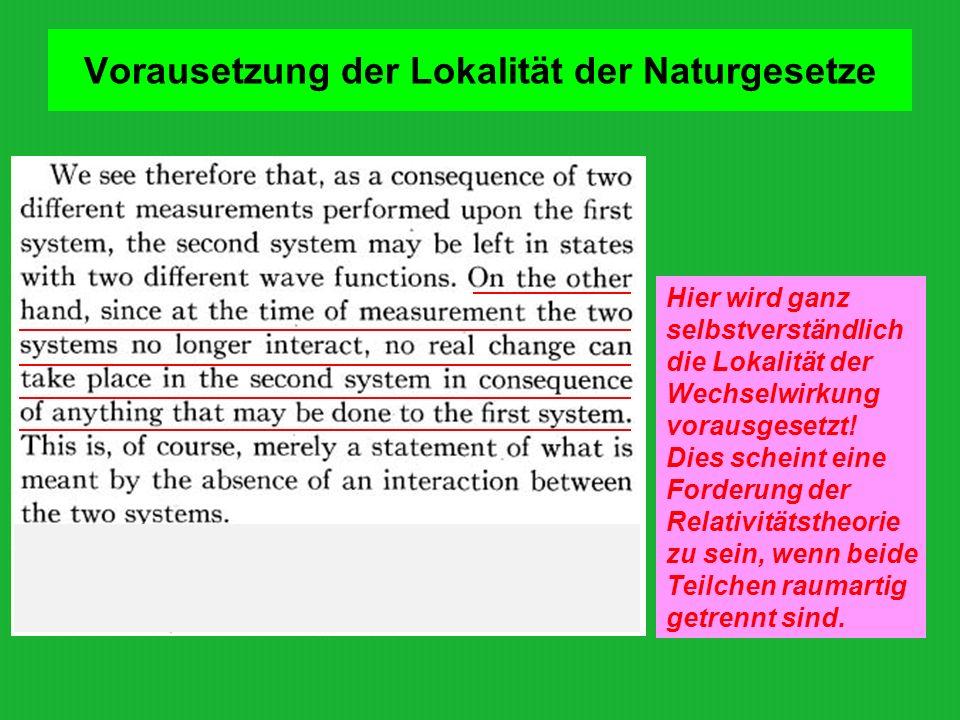Vorausetzung der Lokalität der Naturgesetze