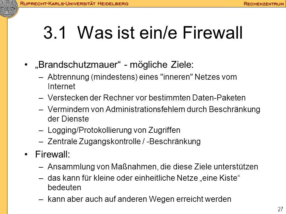 """3.1 Was ist ein/e Firewall """"Brandschutzmauer - mögliche Ziele:"""