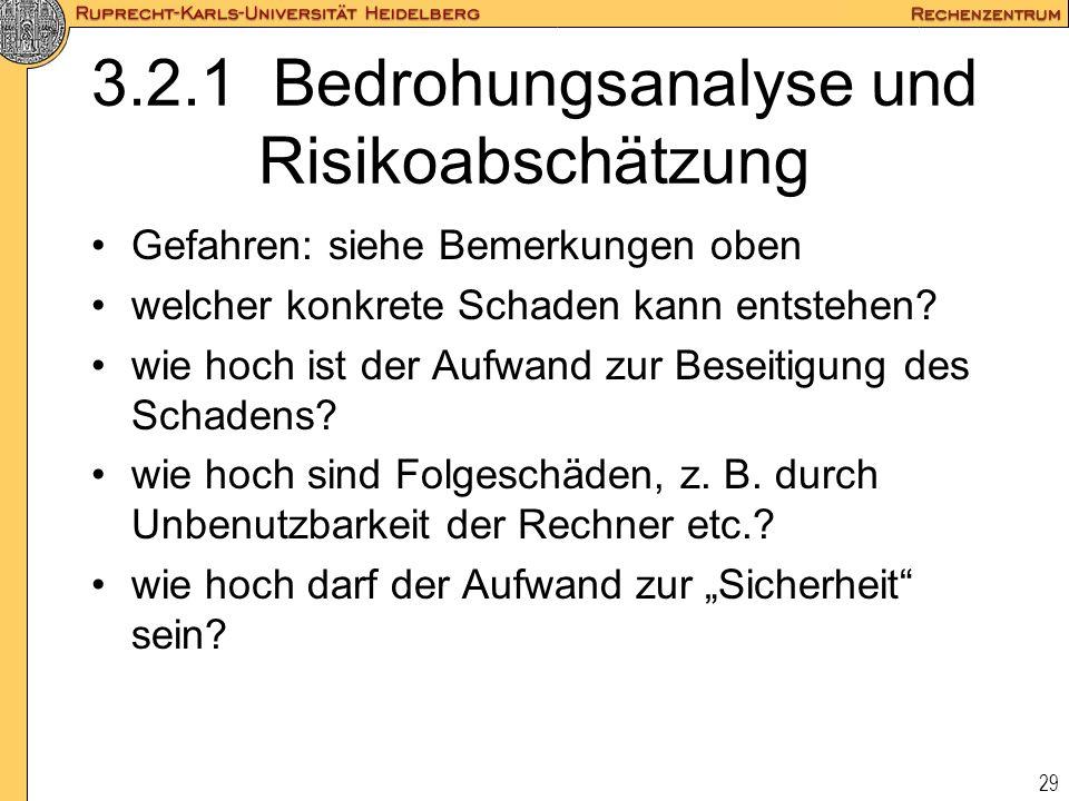 3.2.1 Bedrohungsanalyse und Risikoabschätzung