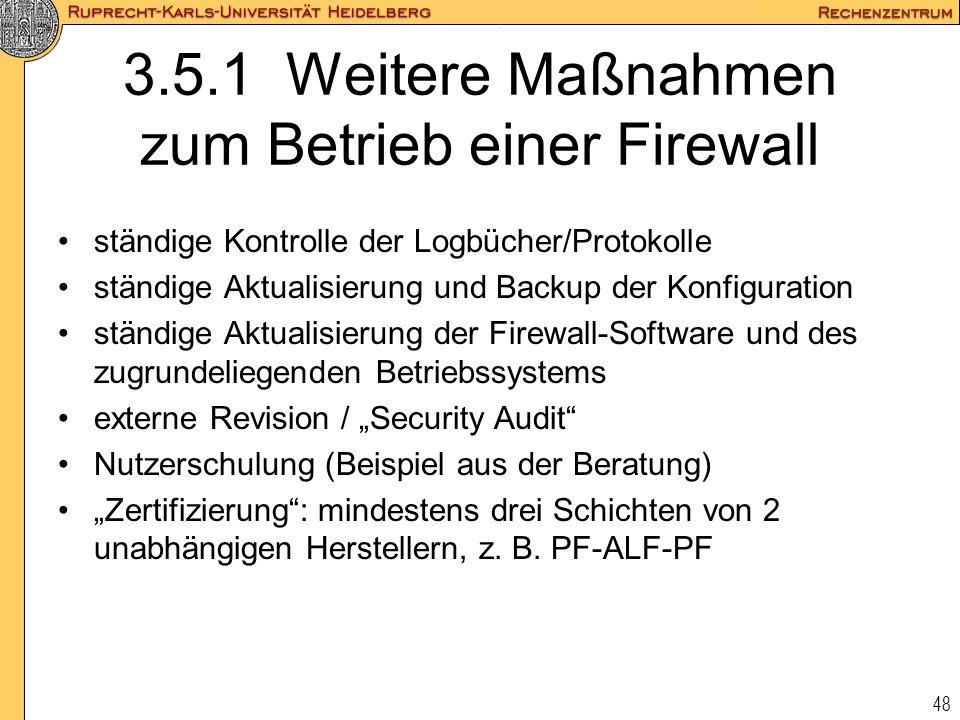 3.5.1 Weitere Maßnahmen zum Betrieb einer Firewall