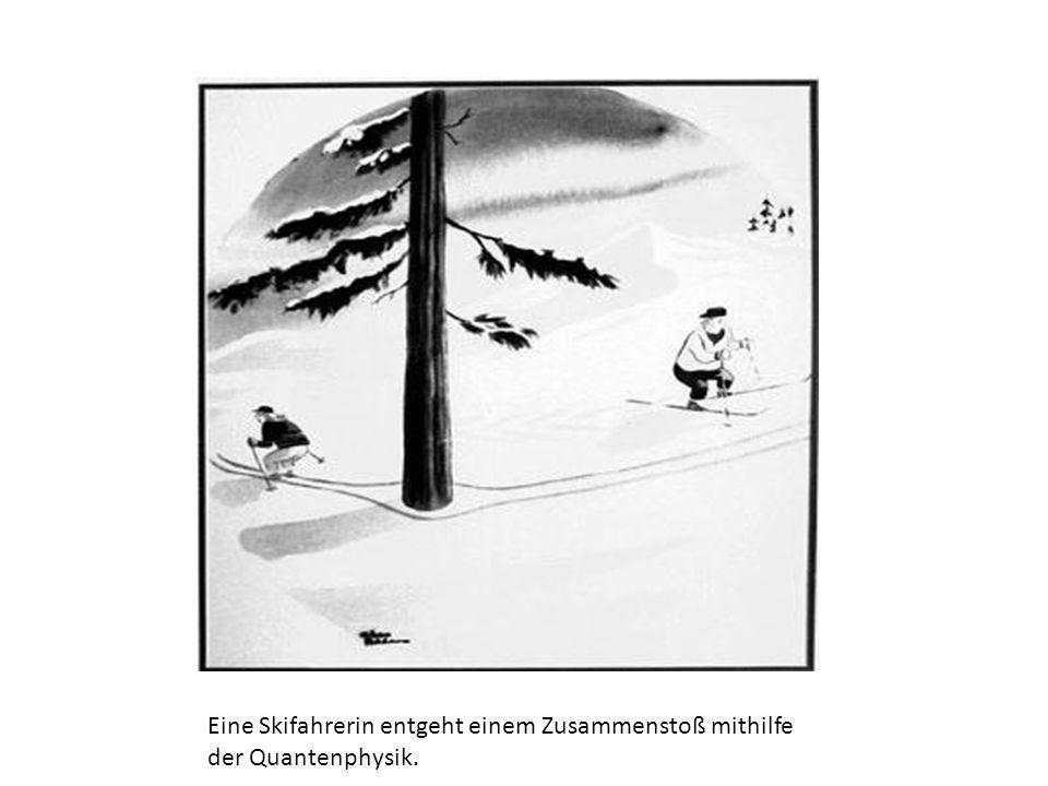 Eine Skifahrerin entgeht einem Zusammenstoß mithilfe der Quantenphysik.