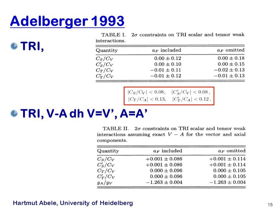 Adelberger 1993 TRI, TRI, V-A dh V=V', A=A'