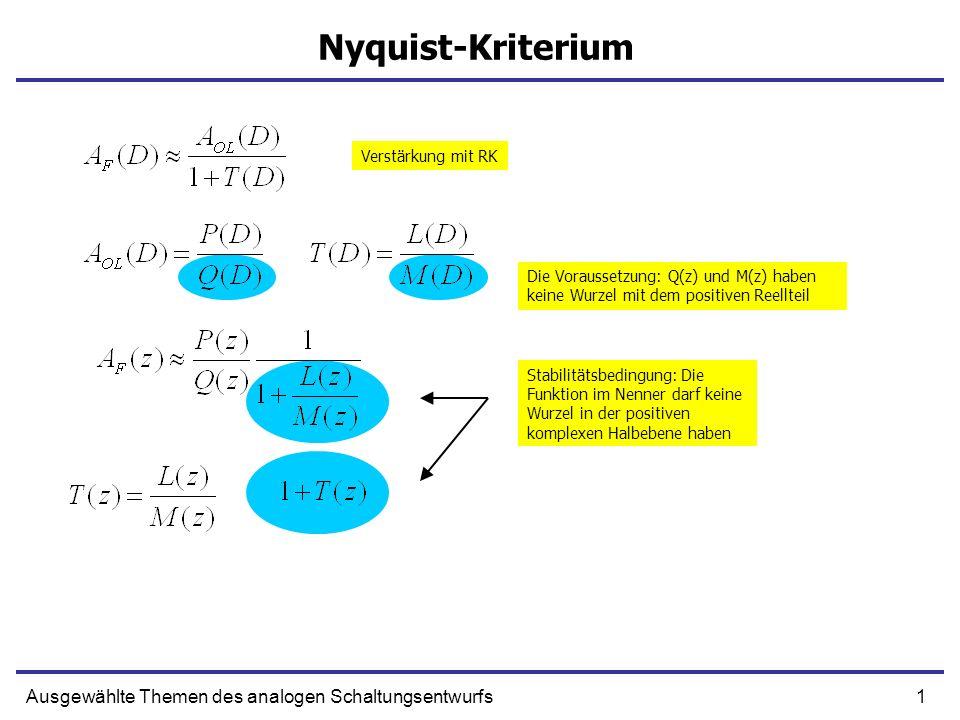Nyquist-Kriterium Ausgewählte Themen des analogen Schaltungsentwurfs