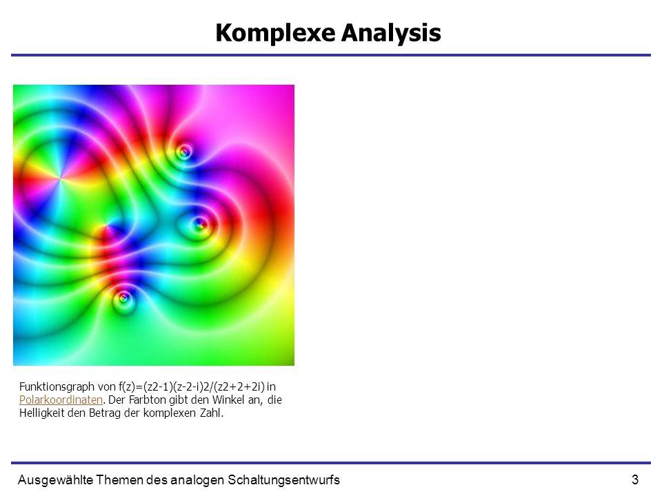 Komplexe Analysis Ausgewählte Themen des analogen Schaltungsentwurfs