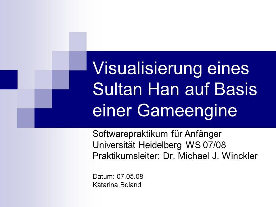 Visualisierung eines Sultan Han auf Basis einer Gameengine
