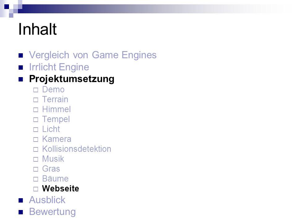Inhalt Vergleich von Game Engines Irrlicht Engine Projektumsetzung