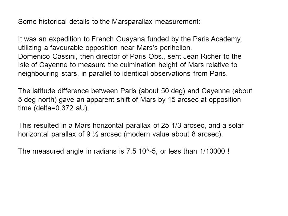 Some historical details to the Marsparallax measurement:
