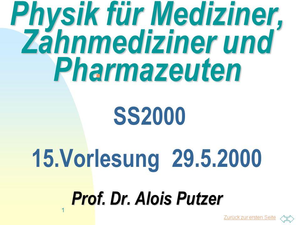 Physik für Mediziner, Zahnmediziner und Pharmazeuten SS2000 15