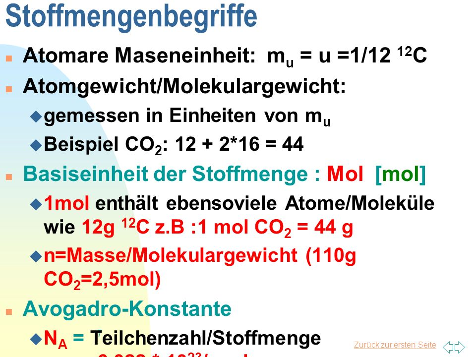 Stoffmengenbegriffe Atomare Maseneinheit: mu = u =1/12 12C