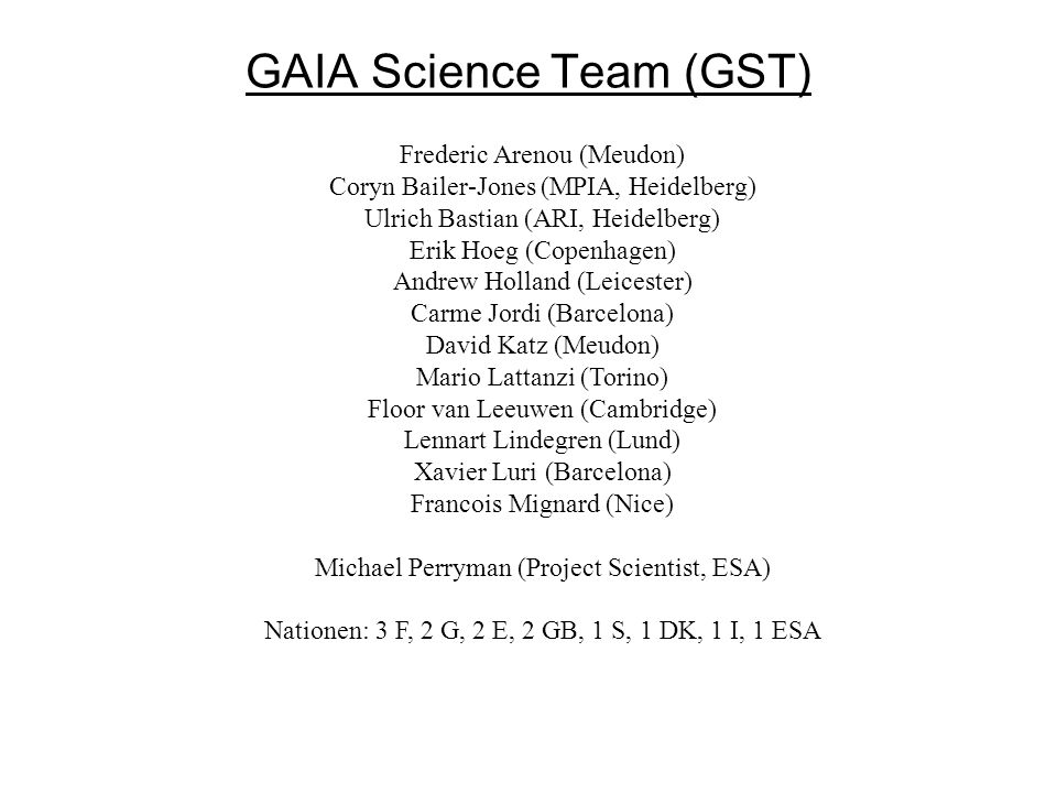 GAIA Science Team (GST)