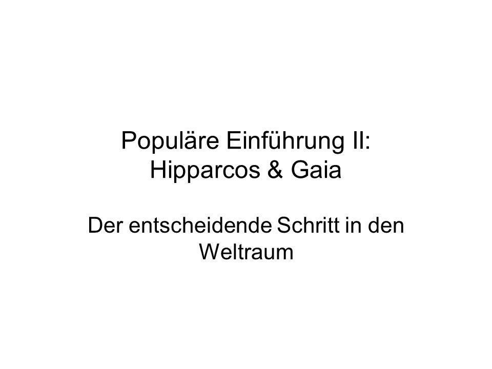 Populäre Einführung II: Hipparcos & Gaia