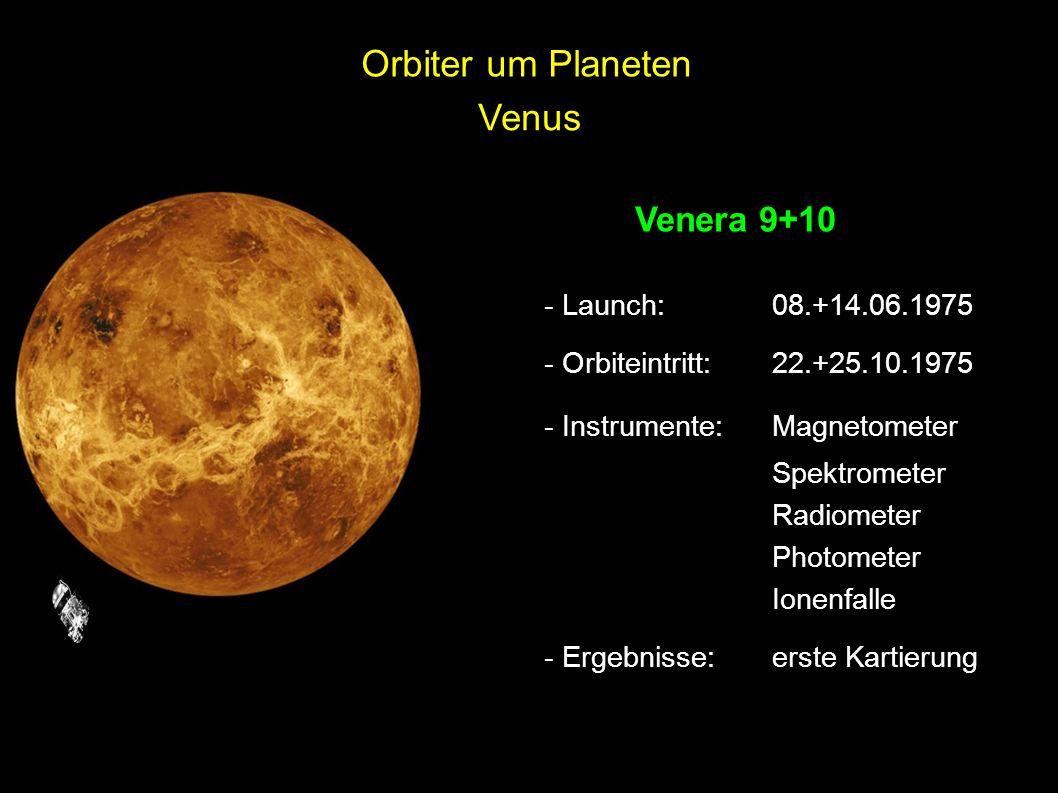 Orbiter um Planeten Venus Venera 9+10 - Launch: 08.+14.06.1975