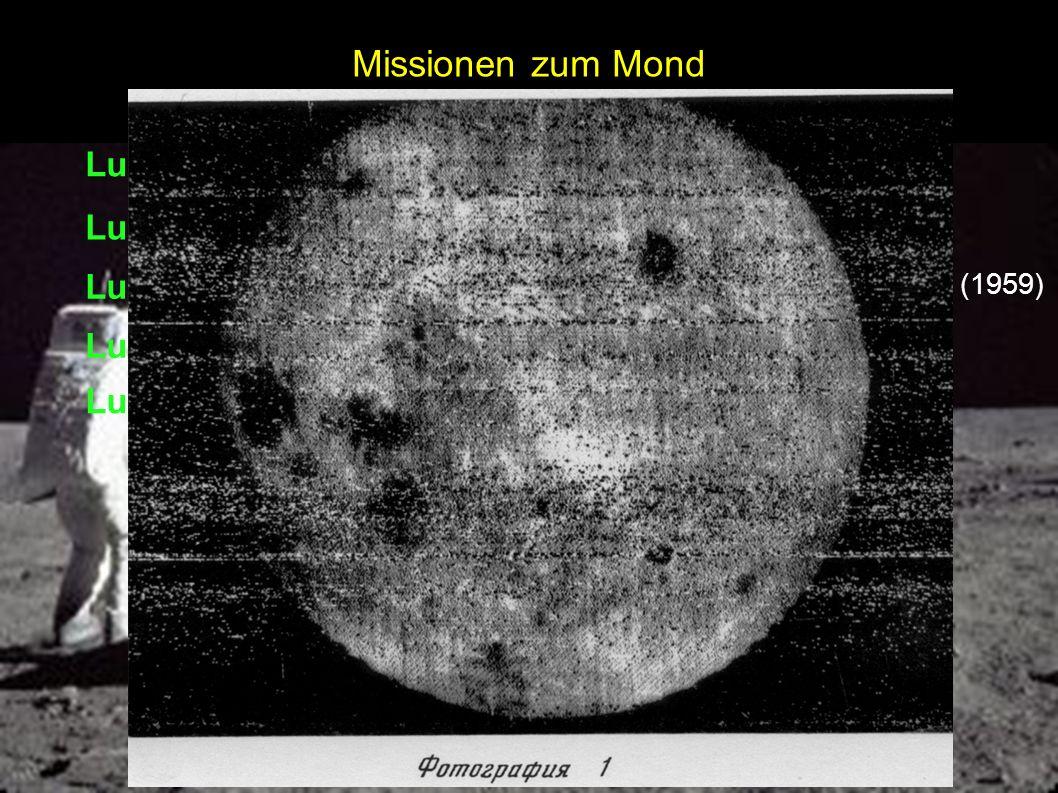 Missionen zum Mond Luna 1 Luna 2 Luna 3 Luna 9 Luna 10