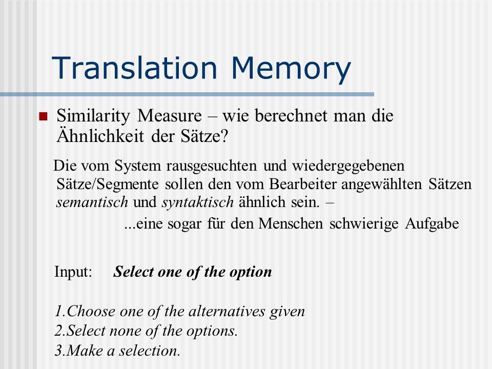 Translation Memory Similarity Measure – wie berechnet man die Ähnlichkeit der Sätze