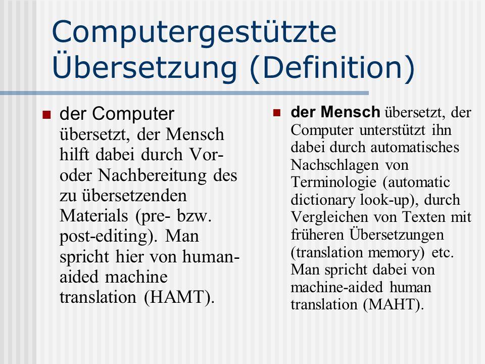 Computergestützte Übersetzung (Definition)