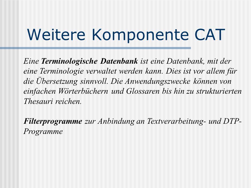 Weitere Komponente CAT