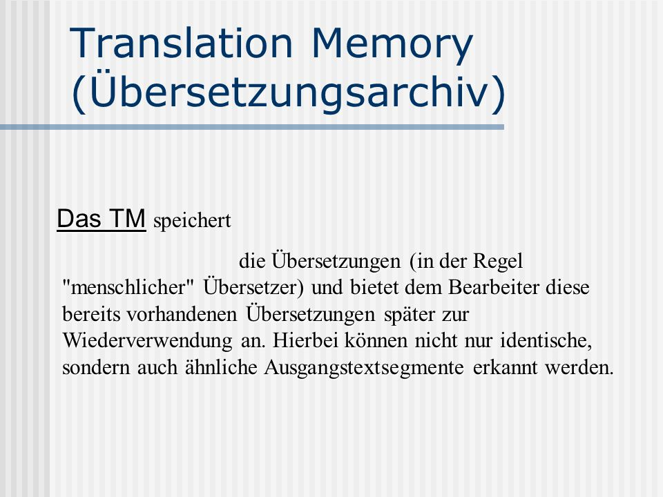 Translation Memory (Übersetzungsarchiv)