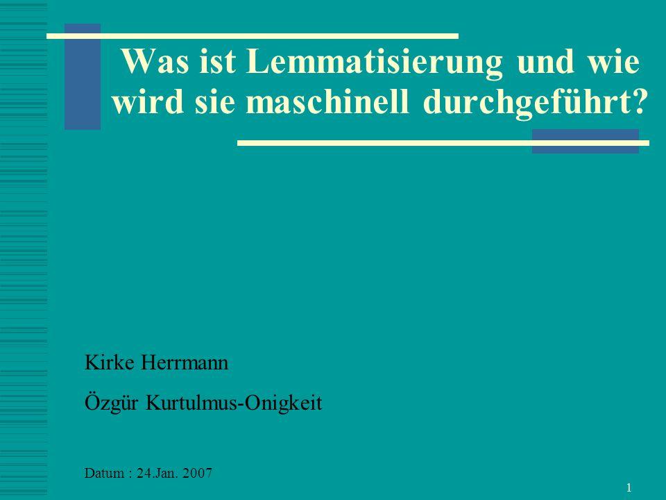 Was ist Lemmatisierung und wie wird sie maschinell durchgeführt