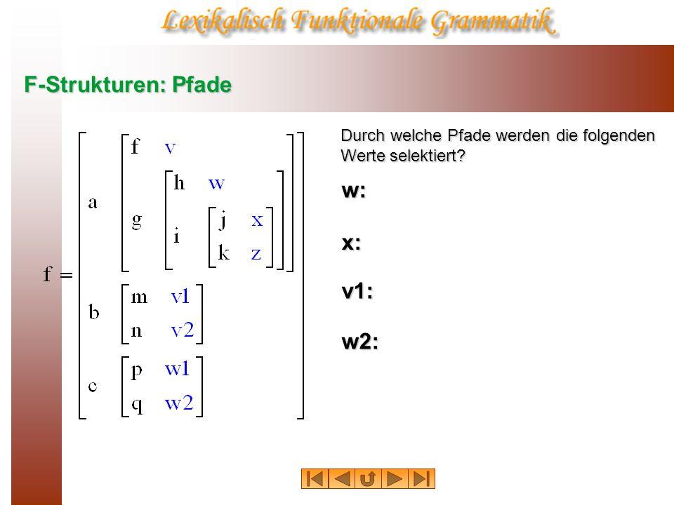 F-Strukturen: Pfade w: x: v1: w2: