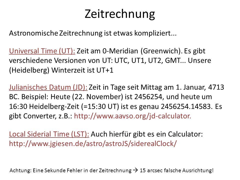 Zeitrechnung Astronomische Zeitrechnung ist etwas kompliziert...