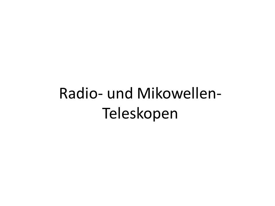 Radio- und Mikowellen- Teleskopen