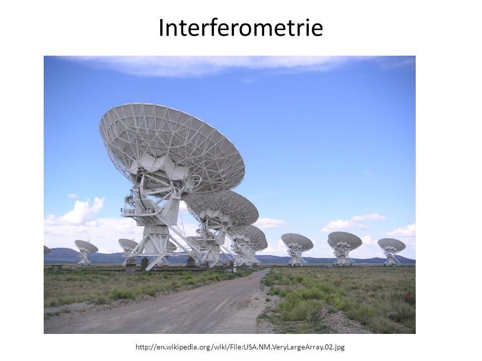 Interferometrie http://en.wikipedia.org/wiki/File:USA.NM.VeryLargeArray.02.jpg