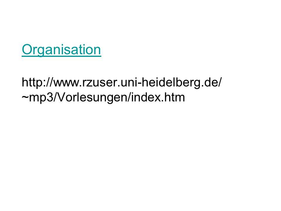 Organisation http://www. rzuser. uni-heidelberg