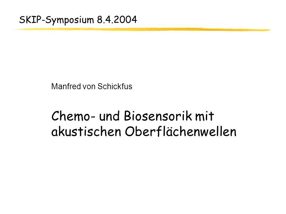 Chemo- und Biosensorik mit akustischen Oberflächenwellen