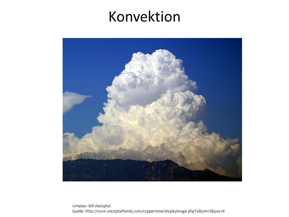 Konvektion Urheber: Bill Westphal