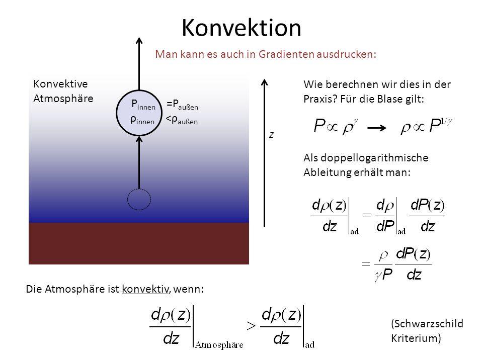 Konvektion Man kann es auch in Gradienten ausdrucken: Konvektive