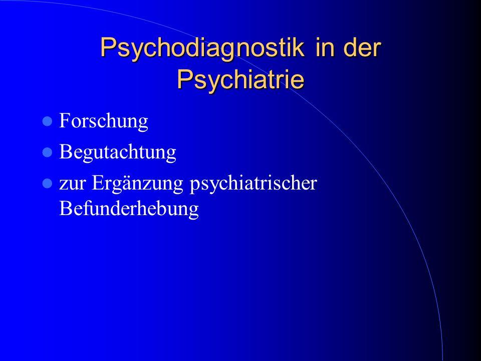 Psychodiagnostik in der Psychiatrie