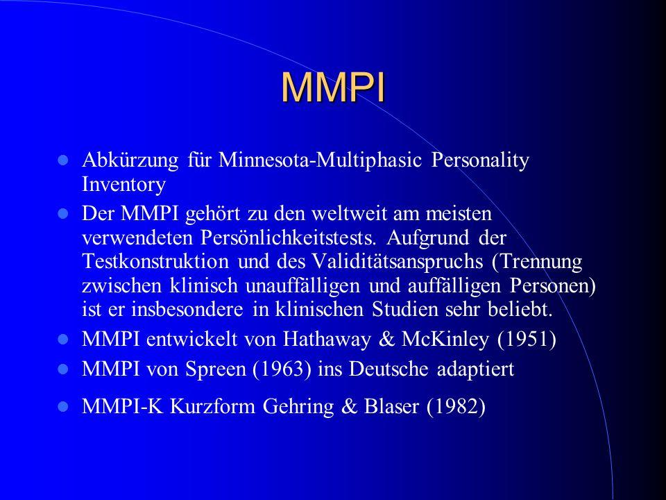 MMPI Abkürzung für Minnesota-Multiphasic Personality Inventory
