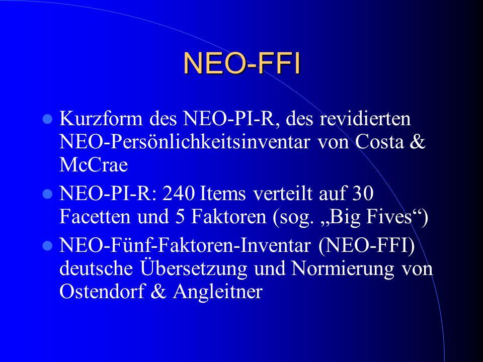 NEO-FFI Kurzform des NEO-PI-R, des revidierten NEO-Persönlichkeitsinventar von Costa & McCrae.