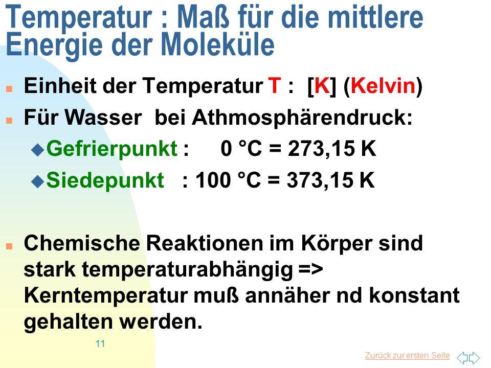Temperatur : Maß für die mittlere Energie der Moleküle