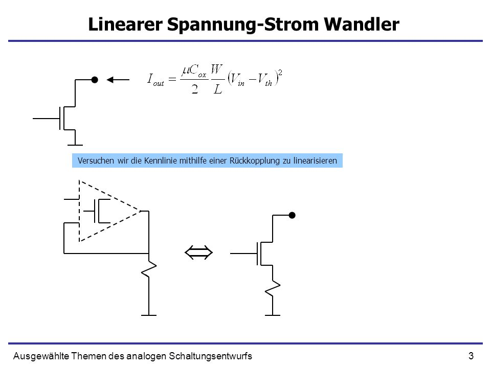 Linearer Spannung-Strom Wandler