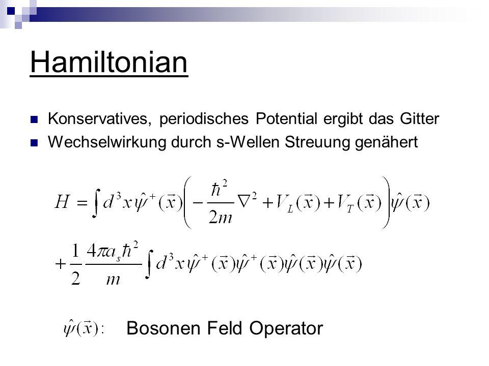 Hamiltonian Bosonen Feld Operator