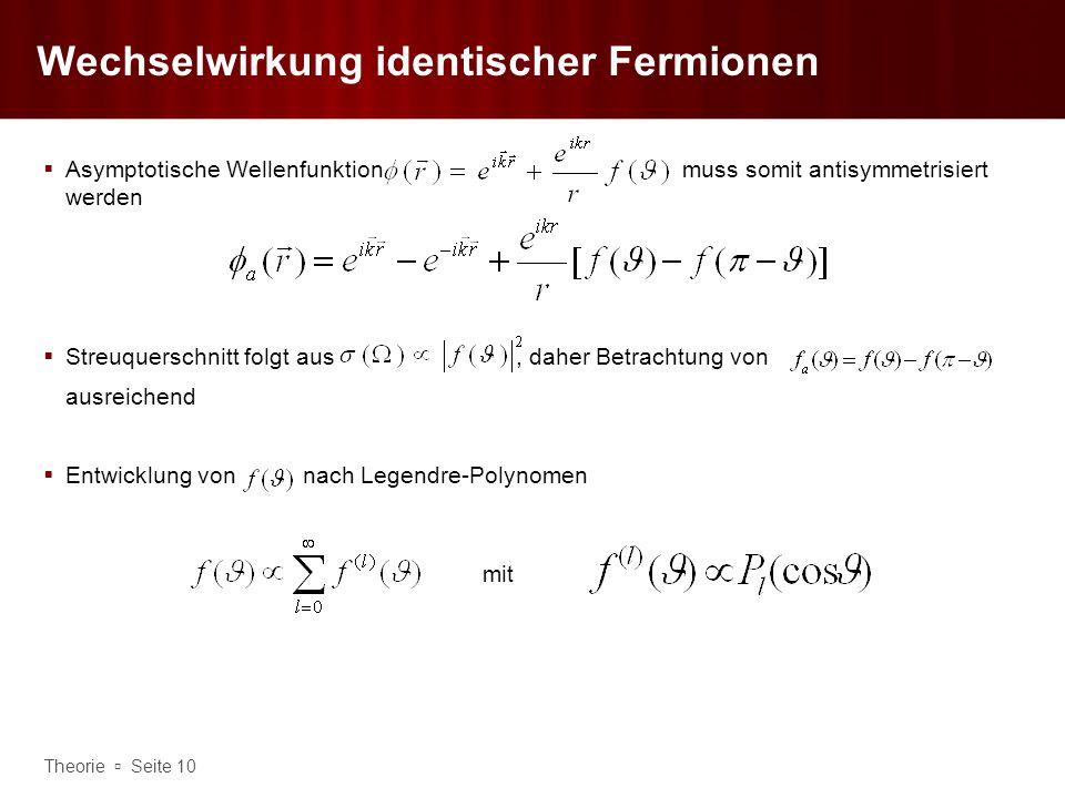 Wechselwirkung identischer Fermionen