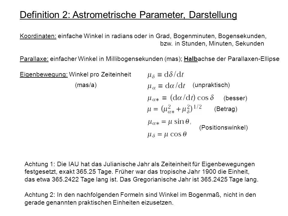 Definition 2: Astrometrische Parameter, Darstellung